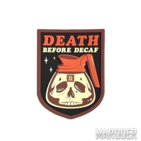 Нашивка Death Before Decaf Patch. 5.11 Tactical